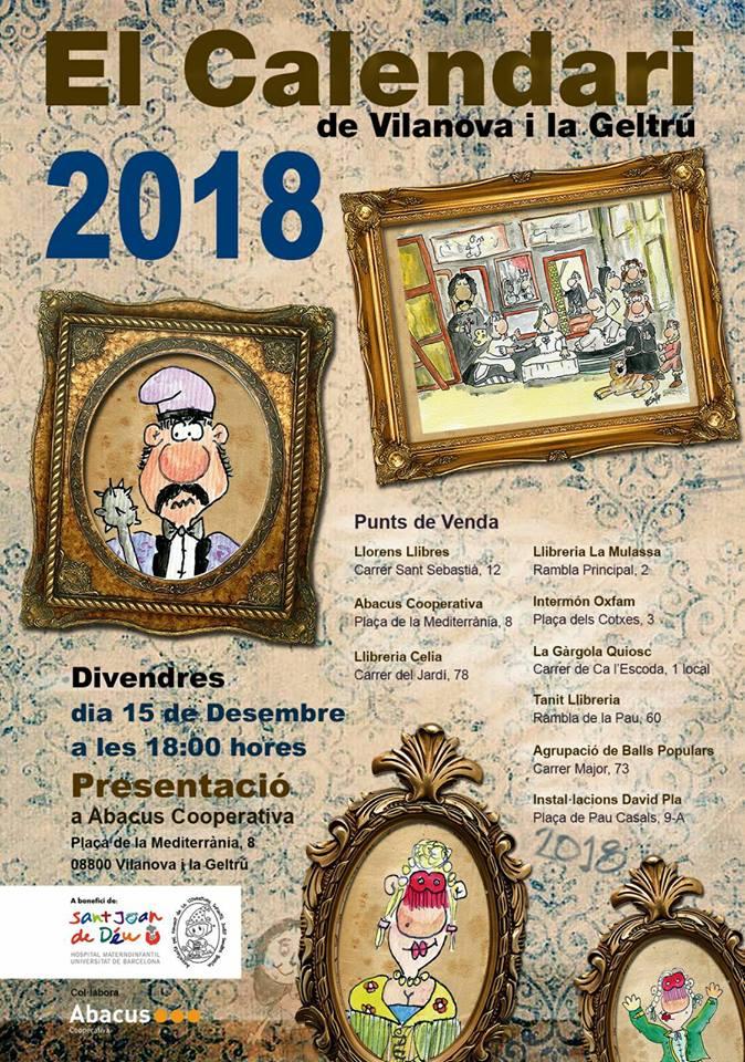 No us perdeu la presentació El Calendari de Vilanova i la Geltrú 2018, divendres dia 15 de desembre a les 18 hores a Abacus