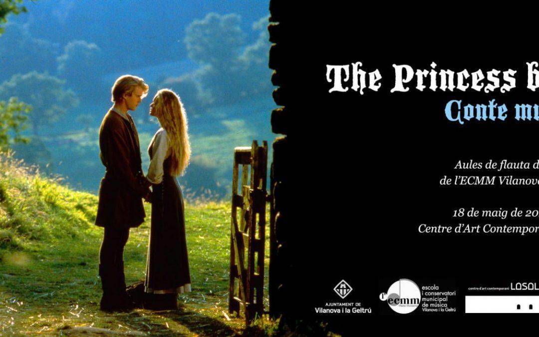 The princess bride (Activitat complementària de la 6a Exposició Conte va! Va de contes)